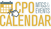 Click to get the CPO calendar of meetings and events.