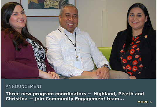 The Community Engagement Team has three new coordinators!
