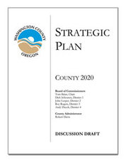 Washington County Proposed Strategic Plan: County 2020