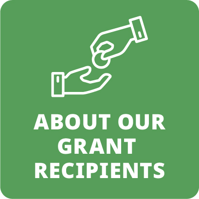 About Our Grant Recipients