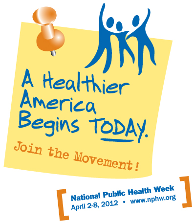 National Public Health Week is April 2-8