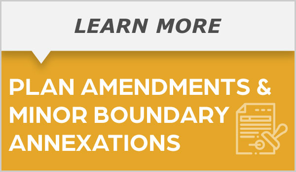 Plan Amendments and Minor Boundary Changes