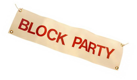 Block party sign