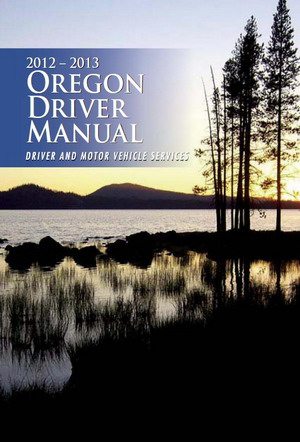 2012-2013 Oregon Driver Manual