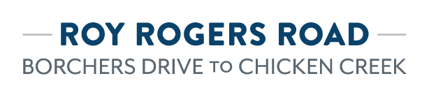 Roy Rogers Road (Borchers to Chicken Creek) logo