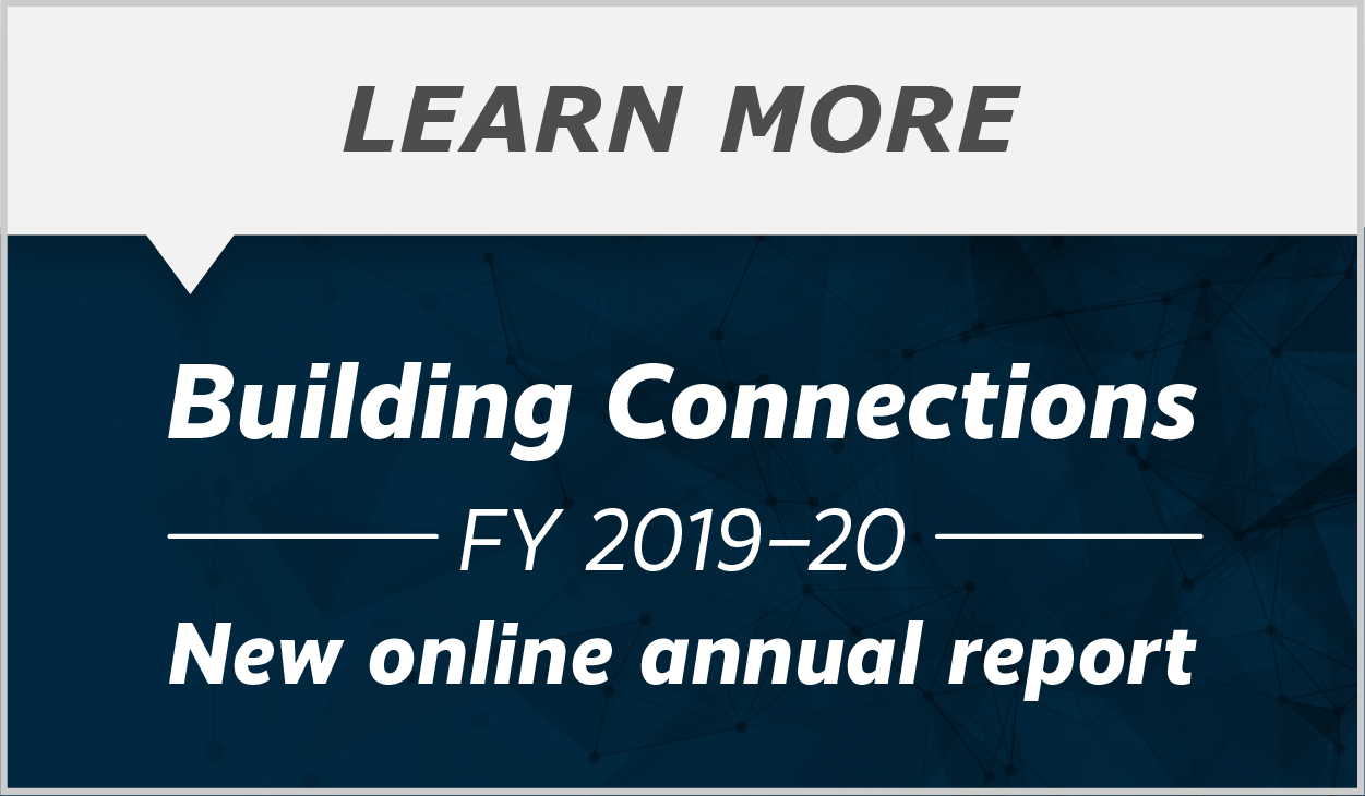 Building Connections: FY 2019-20 Annual Report