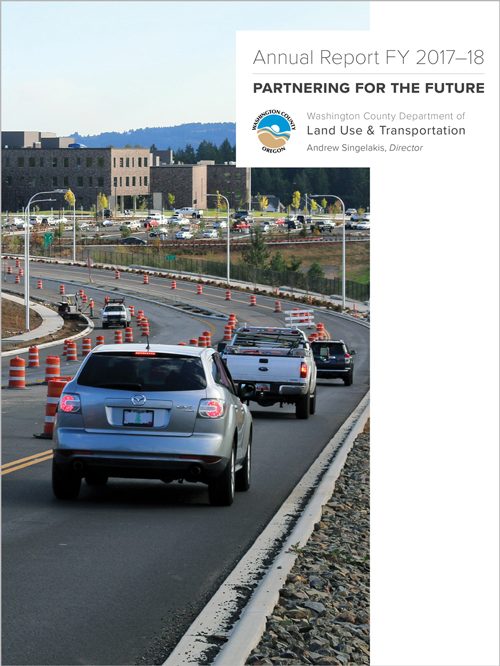 Washington County Department of Land Use & Transportation 2017-18 FY Annual Report