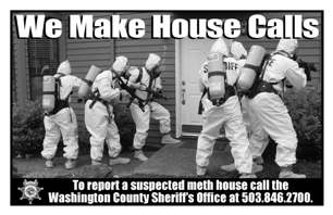 Meth Campaign poster - Clandestine Lab Enforcement Team about to enter a home